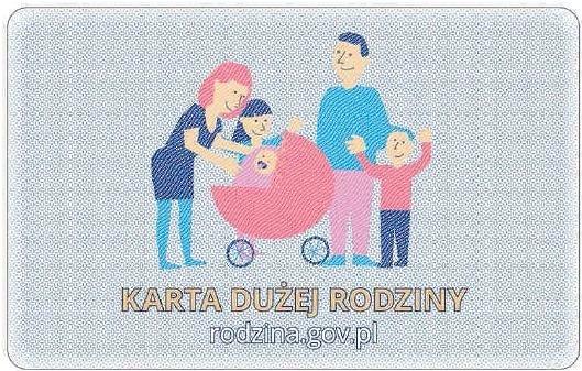 na zdjęciu: Karta Dużej Rodziny