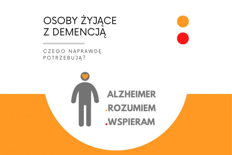 """""""Alzheimer – rozumiem – wspieram"""""""