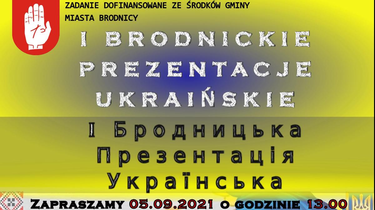 I Brodnickie Prezentacje Ukraińskie