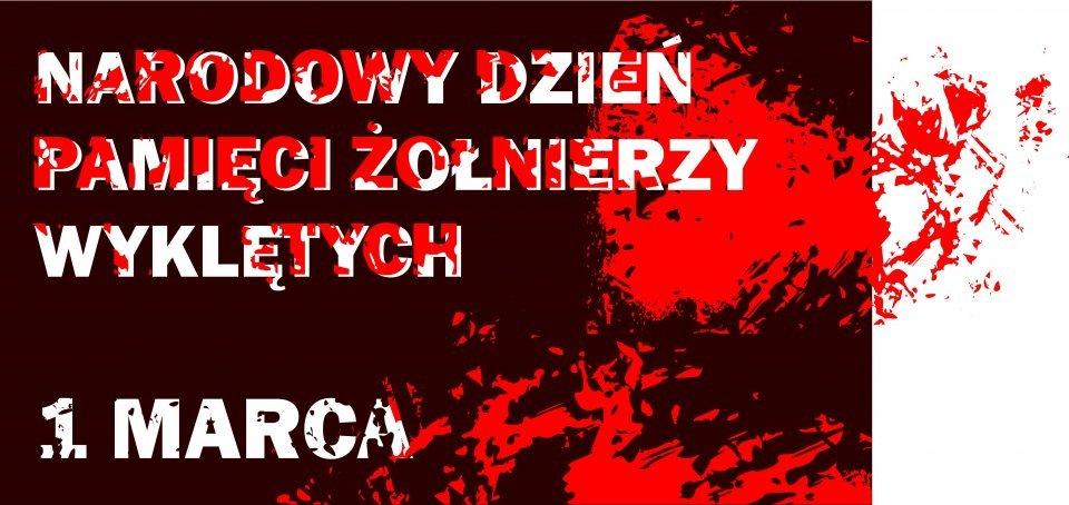 na zdjęciu: plakat z okazji Narodowego Dnia Pamięci Żołnierzy Wyklętych.