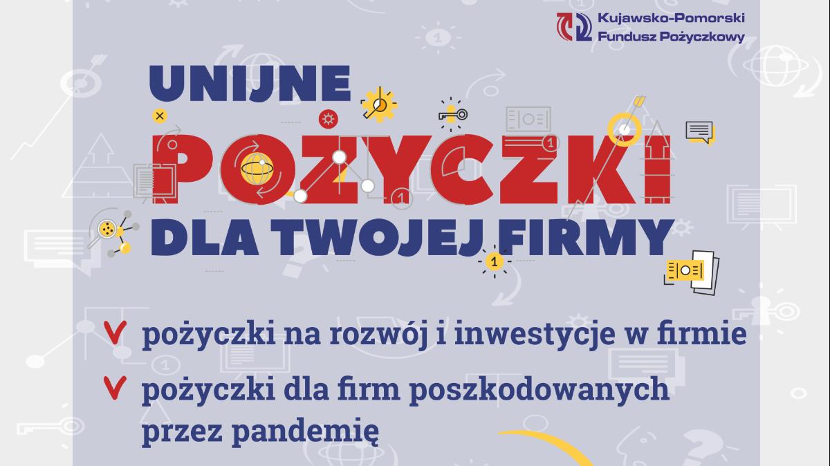 na zdjęciu: plakat Kujawsko-Pomorskiego Funduszu Pożyczkowego